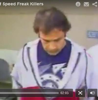 The speed freak killer from the video who looks like the crazy driver I saw